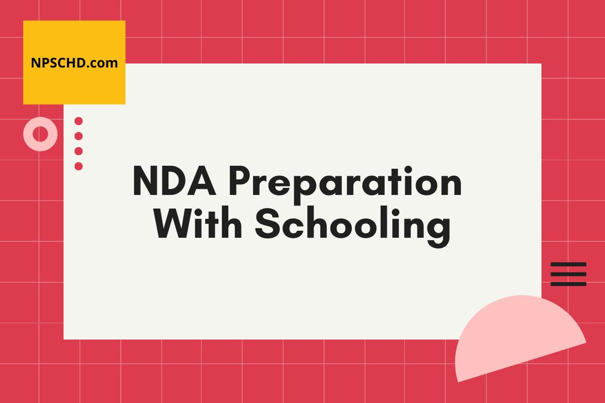 NDA coaching with schooling